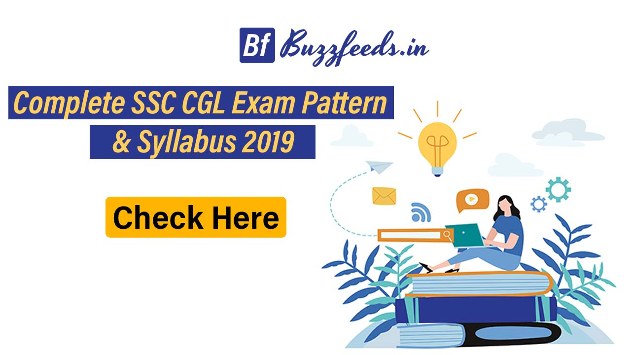 Complete SSC CGL Exam Pattern & Syllabus 2019 Check Here