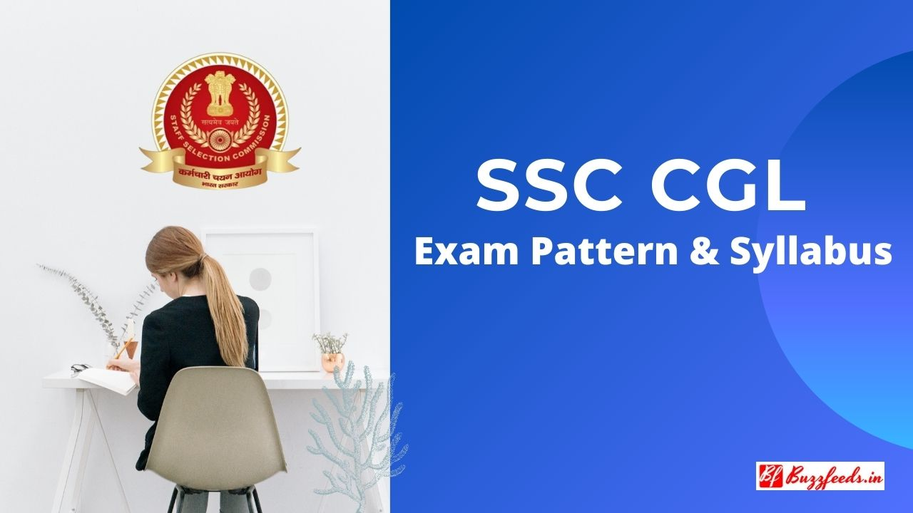 Complete SSC CGL Exam Pattern & Syllabus 2020 Check Here