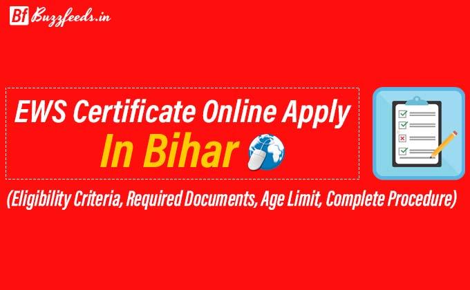 How to Apply for EWS Certificate Online In Bihar?