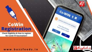 CoWin Registration Eligibility & How to register for Covid-19 Vaccination?