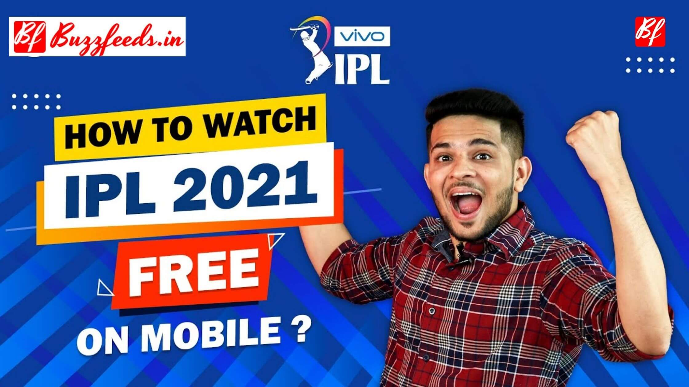 How to watch IPL 2021 LIVE matches online for free?