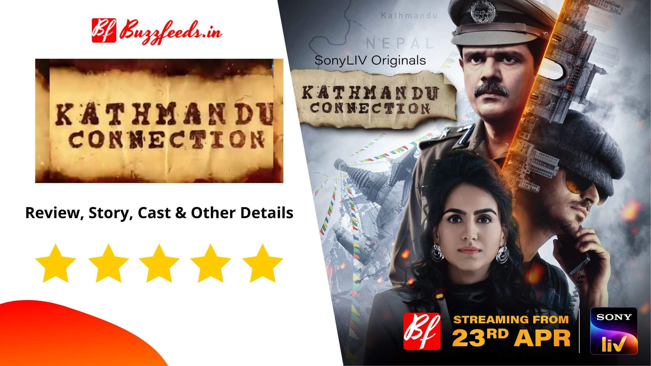 Kathmandu Connection Review, Story, Cast & Other Details