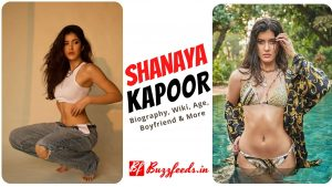 Shanaya Kapoor Biography, Wiki, Age, Boyfriend & More