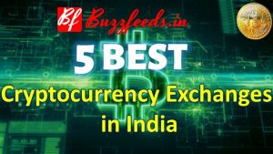 Top 5 Best Cryptocurrency Exchanges in India 2021