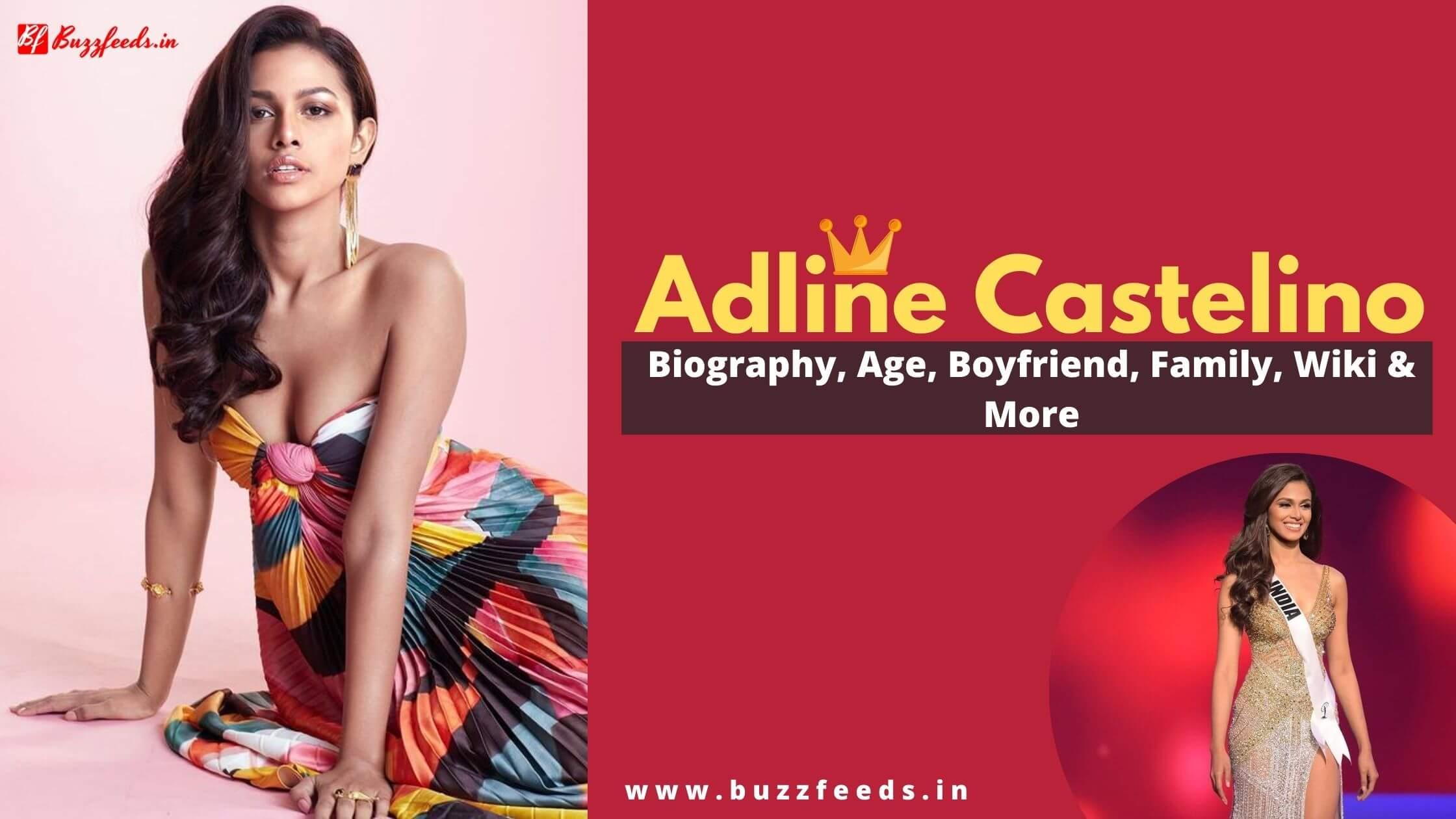 Adline Castelino Biography, Age, Boyfriend, Family, Wiki & More